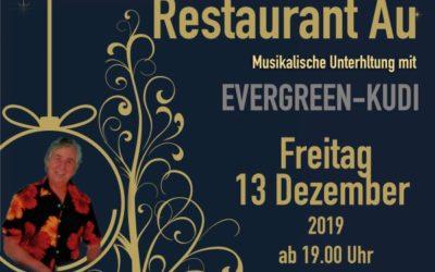 Evergreen-Kudi  Freitag 13.12.2019